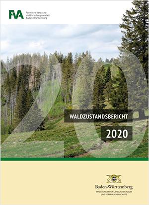 Waldzustandsbericht Baden-Württemberg 2020